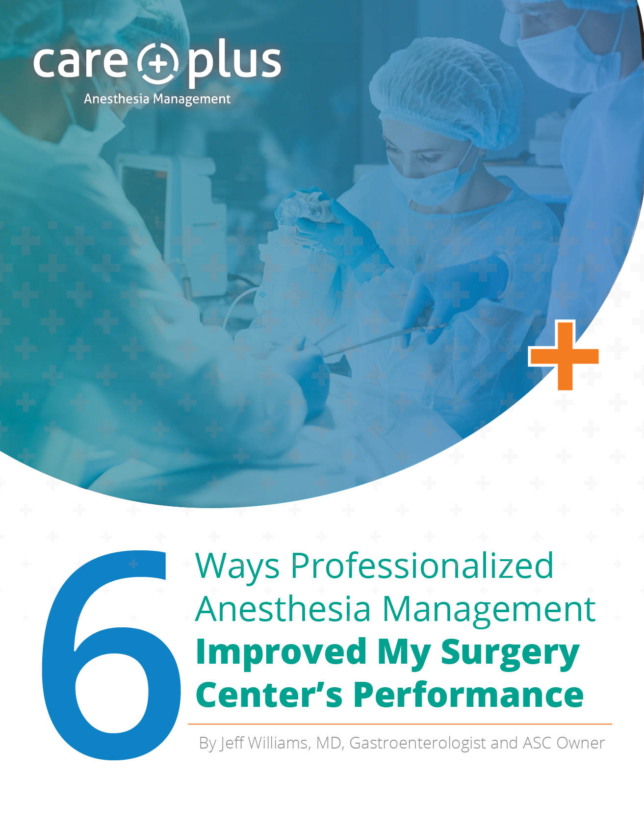 6 Ways Professionalized Anesthesia Management Improved My Surgery Center's Performance